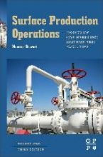 Stewart, Maurice Surface Production Operations: Vol 2: Design of Gas-Handling Systems and Facilities
