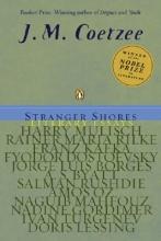 Coetzee, J. M. Stranger Shores