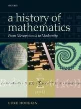 Luke (King`s College, London) Hodgkin A History of Mathematics