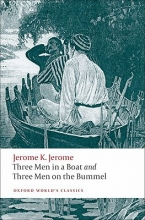 Jerome, Jerome K. Three Men in a Boat; Three Men on the Bummel