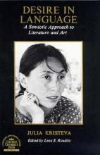 Kristeva, Julia Desire in Language