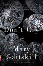 Gaitskill, Mary Don`t Cry