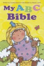 Bowman, Crystal My ABC Bible