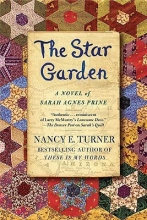 Turner, Nancy E. The Star Garden