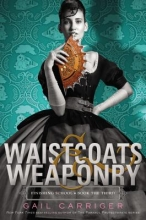 Carriger, Gail Waistcoats & Weaponry