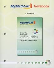 John Squires,   Karen Wyrick MyLab Math Notebook for Squires Wyrick Basic Mathematics