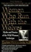 Estes, Clarissa Pinkola Women Who Run with the Wolves