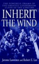 Lawrence, Jerome Inherit the Wind