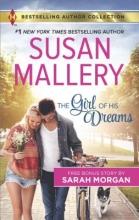 Mallery, Susan,   Morgan, Sarah The Girl of His Dreams