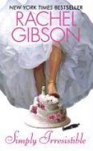 Gibson, Rachel Simply Irresistible