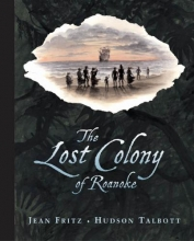 Fritz, Jean The Lost Colony of Roanoke