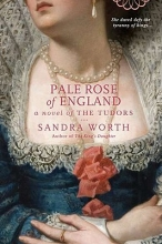 Worth, Sandra Pale Rose of England