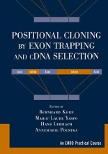 Bernhard Korn,   Marie-Laure Yaspo,   Hans Lehrach,   Annemarie Poustka Positional Cloning by Exon Trapping and cDNA Selection