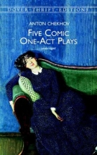 Chekhov, Anton Five Comic One-Act Plays