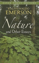 Emerson, Ralph Waldo Nature and Other Essays