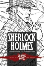 Doyle, Sir Arthur Conan Sherlock Holmes the Hound of the Baskervilles (Dover Graphic Novel Classics)