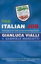 Valli, Gianluca,   Marcotti, Gabriele The Italian Job