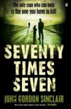 Sinclair, John Gordon Seventy Times Seven