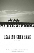 McMurtry, Larry Leaving Cheyenne