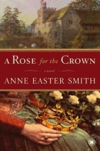 Smith, Anne Easter,   Easter Smith, Anne A Rose for the Crown