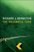 Richard J. Bernstein The Pragmatic Turn