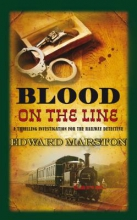 Marston, Edward Blood on the Line