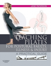 Jane Paterson Teaching pilates for postural faults, illness and injury