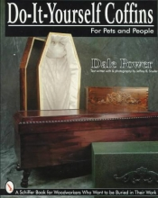 Power, Dale Do It Yourself Coffin for Pets