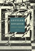 Graham, Laurie D. Settler Education