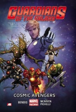 Bendis, Brian Michael Guardians of the Galaxy: Cosmic Avengers (Marvel Now) Volume 1
