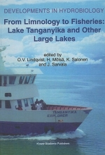 From Limnology to Fisheries: Lake Tanganyika and Other Large Lakes
