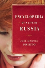 Prieto, Jose Manuel Encyclopedia of a Life in Russia