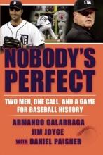 Galarraga, Armando Nobody`s Perfect