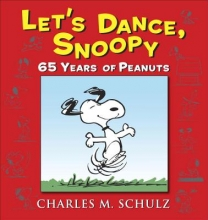 Schulz, Charles M. Let`s Dance, Snoopy