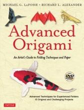 Michael G. LaFosse,   Richard L. Alexander Advanced Origami
