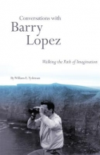 Tydeman, William E. Conversations with Barry Lopez