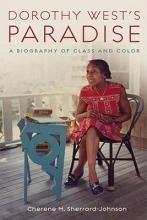 Sherrard-Johnson, Cherene Dorothy West`s Paradise