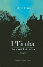 Conde, Maryse I, Tituba, Black Witch of Salem