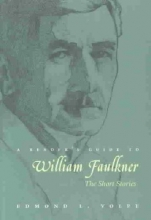 Volpe, Edmond L. A Reader`s Guide to William Faulkner