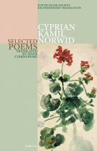 Cyprian Norwid,   Adam Czerniawski Cyprian Kamil Norwid: Selected Poems