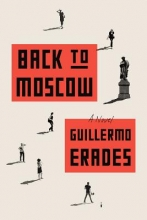Erades, Guillermo Back to Moscow