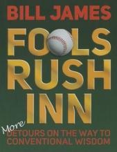 James, Bill Fools Rush Inn