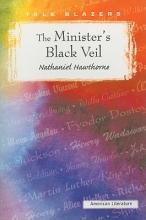 Hawthorne, Nathaniel The Minister`s Black Veil
