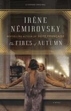 Nemirovsky, Irene The Fires of Autumn