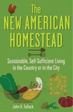 Tullock, John H. The New American Homestead