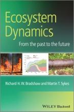 Richard H. W. Bradshaw,   Martin T. Sykes Ecosystem Dynamics