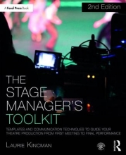Kincman, Laurie The Stage Manager`s Toolkit