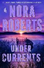 Nora Roberts , Under Currents