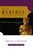 Mahfouz, Naguib Khufu`s Wisdom