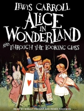 Carroll, Lewis Alice in Wonderland and Through the Looking Glass